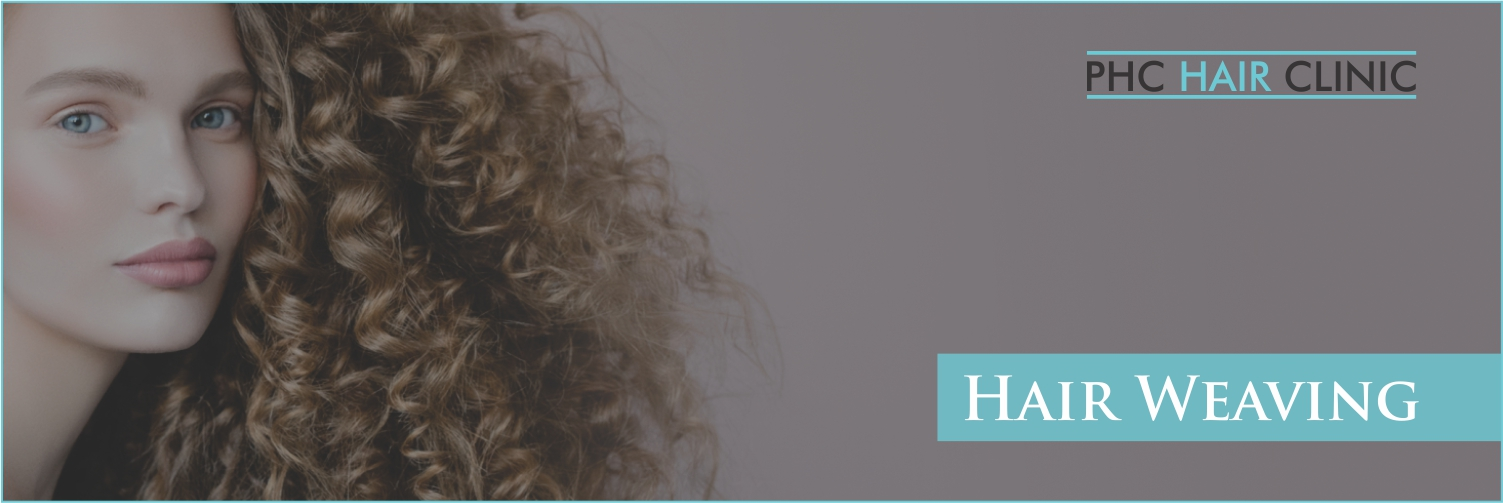 Hair weaving in Gurgaon- PHC Hair Clinic